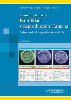 Descargar kindle books para ipod MANUAL PRACTICO DE ESTERILIDAD Y REPRODUCCION HUMANA  4ª ED. LABORATORIO DE REPRODUCCION ASISTIDA