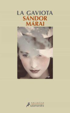 Descarga de libros electrónicos de google LA GAVIOTA 9788498383577 de SANDOR MARAI (Spanish Edition) FB2 RTF iBook