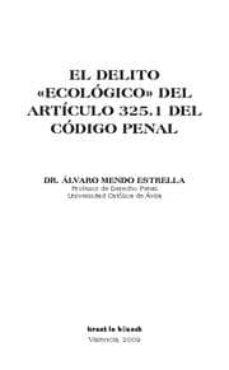 Viamistica.es El Delito Ecologico Del Articulo 325.1 Del Codigo Penal Image