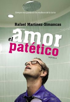 Las mejores descargas gratuitas de libros electrónicos en pdf AMOR PATETICO MOBI PDF 9788498772777 in Spanish