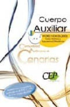 Eldeportedealbacete.es Cuerpo Auxiliar De La Comunidad Autonoma De Canarias. Word Y Exce L 2003: Guia Teorica Y Supuestos Ofimaticos Image