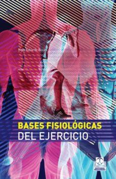 Descargando audiolibros a mac BASES FISIOLOGICAS DEL EJERCICIO (CARTONE + COLOR) 9788499100777