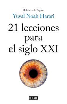 21 lecciones para el siglo xxi (ebook)-yuval noah harari-9788499928777