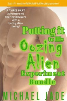putting it to his oozing alien experiment bundle (ebook)-9788827536377