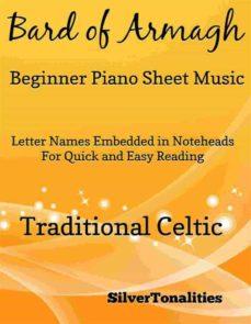 BARD OF ARMAGH BEGINNER PIANO SHEET MUSIC EBOOK | | Descargar libro PDF o  EPUB 9788828306177