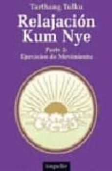 Ojpa.es Relajacion Kum Nye. Parte 2: Ejercicios De Movimiento Image