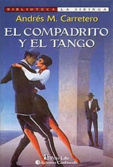 Descargar libros electrónicos kindle EL COMPADRITO Y EL TANGO ePub