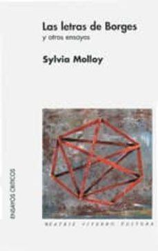 las letras de borges y otros ensayos-sylvia molloy-9789508450777