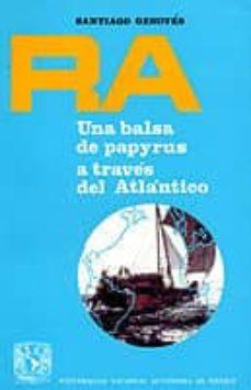 Inmaswan.es Ra: Una Balsa De Papyrus A Traves Del Atlantico Image