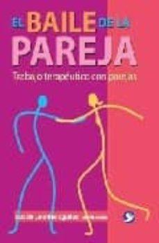 Descargar EL BAILE DE LA PAREJA: TRABAJO TERAPEUTICO CON PAREJAS gratis pdf - leer online