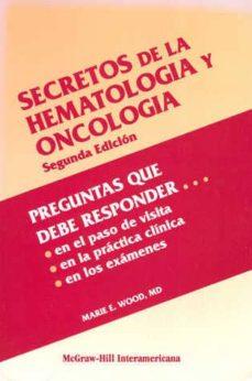 Vinisenzatrucco.it Secretos De La Hematologia Y Oncologia (2ª Ed.) Image
