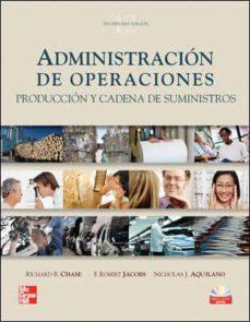 Relaismarechiaro.it Administracion De Operaciones: Produccion Y Cadena De Suministros (12ª Ed) Image