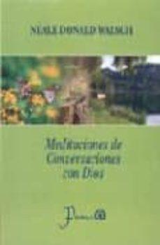 meditaciones de conversaciones con dios-neale donald walsch-9789707321977