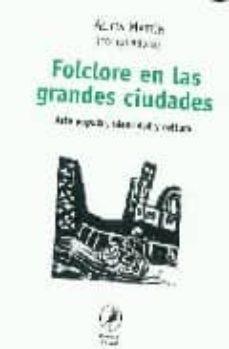 Curiouscongress.es Folclore En Las Grandes Ciudades: Arte Popular, Identidad Y Cultu Ra Image