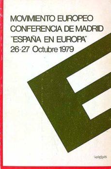 Inmaswan.es Movimiento Europeo Conferencia De Madrid 'España En Europa' Image