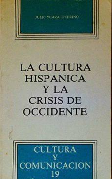 Trailab.it La Cultura Hispánica Y La Crisis De Occidente Image