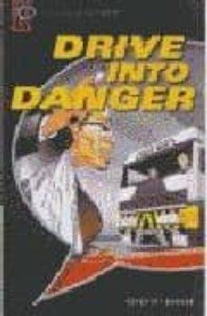 Descargar DRIVE INTO DANGER: NARRATIVE gratis pdf - leer online