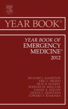 Libros de Kindle para descargar YEAR BOOK OF EMERGENCY MEDICINE 2012, VOLUME 2012 FB2 PDB CHM in Spanish de HAMILTON 9780323088787