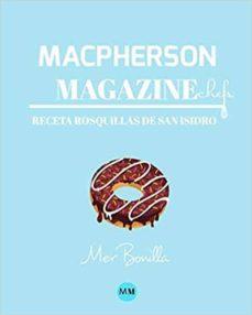 Chapultepecuno.mx Macpherson Magazine Chef's - Receta Rosquillas De San Isidro Image