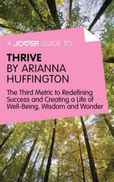 a joosr guide to… thrive by arianna huffington (ebook)-9781785670787