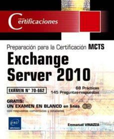 Valentifaineros20015.es Preparacion Para La Certificacion Mcts: Exchange Server 2010. Exa Men 70-662 Image