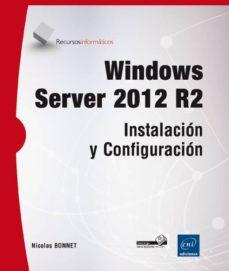 windows server 2012 r2-nicolas bonnet-9782746093287