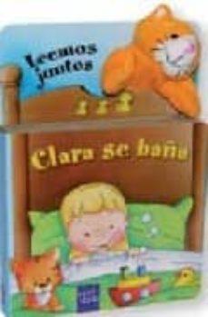 clara se baña (leemos juntos) (incluye marioneta de dedo)-9788408074687