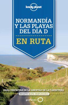 normandia y las playas del dia d (en ruta) (lonely planet)-oliver berry-stuart butler-9788408140887