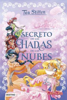 tea stilton especial 3: el secreto de las hadas de las nubes-tea stilton-9788408175087