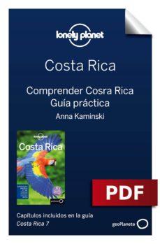 costa rica 7. comprender y guía práctica (ebook)-mara vorhees-ashley harrell-anna kaminski-9788408185987