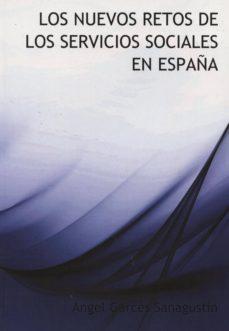 Valentifaineros20015.es Los Nuevos Retos De Los Servicios Sociales En España Image