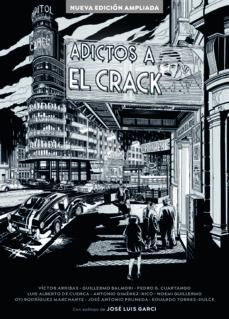 Descargar ADICTOS AL CRACK (NUEVA EDICION AMPLIADA) gratis pdf - leer online