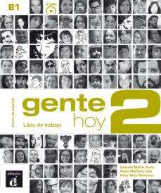 Rapidshare descargas gratuitas de libros GENTE HOY 2 CUADERNO DE EJERCICIOS+CDD de  (Literatura española) 9788415640387