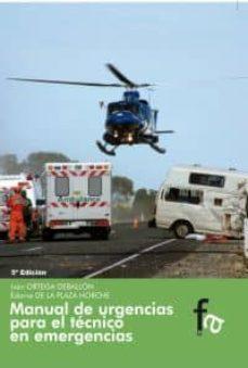 Descargas gratuitas de libros electrónicos en formato pdf. MANUAL URGENCIAS PARA EL TÉCNICO EN EMERGENCIAS 9788415675587 de