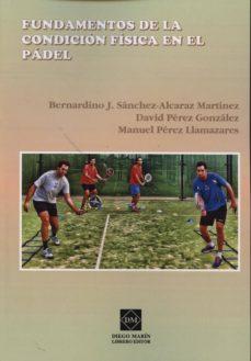 fundamentos de la condicion fisica en el padel-bernardino j. sanchez-alcaraz-9788415903987
