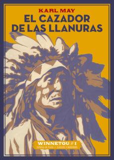 PDF eBooks descarga gratuita EL CAZADOR DE LAS LLANURAS 9788416034987 PDB de KARL MAY in Spanish