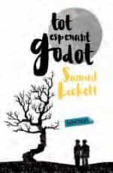 Ebooks rar descargar gratis TOT ESPERANT GODOT in Spanish DJVU PDB 9788416334087 de SAMUEL BECKETT