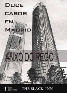 Kindle descargar ebook a la computadora DOCE CASOS EN MADRID RTF in Spanish de ANXO DO REGO RODRIGUEZ 9788416398287