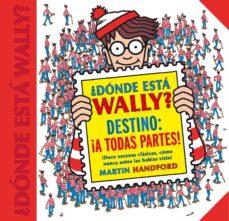 Chapultepecuno.mx ¿Dónde Está Wally? Destino: ¡A Todas Partes! Image