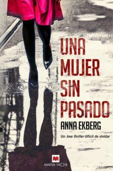 una mujer sin pasado (ebook)-anna ekberg-9788417108687