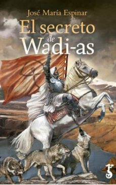 Rapidshare descargar libros de audio EL SECRETO DE WADI-AS in Spanish de JOSE MARIA ESPINAR 9788417241087 FB2 RTF PDF