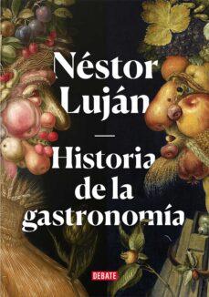 Jar descargar gratis ebooks HISTORIA DE LA GASTRONOMIA