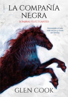 Descargar ebooks para mac LA COMPAÑIA NEGRA: SOMBRAS FLUCTUANTES (LIBROS DEL NORTE 2) 9788417671587