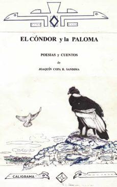EL CÓNDOR Y LA PALOMA - JOAQUÍN COPA R. SANDIMA   Triangledh.org