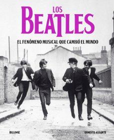 Descargar LOS BEATLES: EL FENOMENO MUSICAL QUE CAMBIO EL MUNDO gratis pdf - leer online
