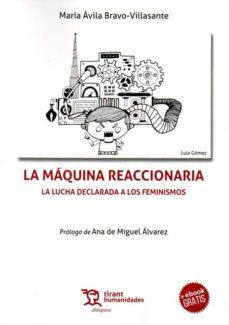 Descargas gratuitas de libros de Kindle en Amazon LA MAQUINA REACCIONARIA: LA LUCHA DECLARADA A LOS FEMINISMOS
