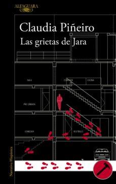 Descarga de libros de texto de audio. LAS GRIETAS DE JARA (MAPA DE LAS LENGUAS) MOBI 9788420433387 in Spanish de CLAUDIA PIÑEIRO