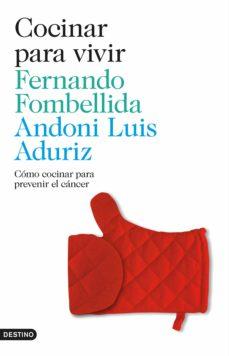 cocinar para vivir (ebook)-fernando fombellida-andoni luis aduriz-9788423348787