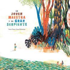 https://www.casadellibro.com/libro-la-joven-maestra-y-la-gran-serpiente/9788426145987/9843814