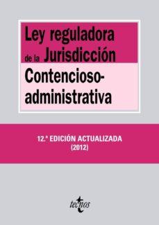 Titantitan.mx Ley Reguladora De La Jurisdiccion Contencioso-administrativa (12ª Ed Actualizada 2012) Image